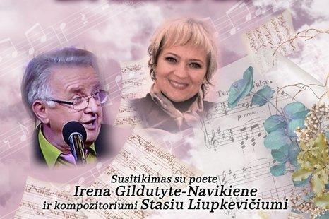 Mūsų krašto žmogaus balsas. Susitikimas su poete Irena Gildutyte-Navikiene  ir kompozitoriumi Stasiu Liupkevičiumi