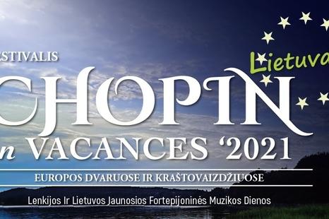 Tituliniai Šv. Domininko atlaidai | CHOPIN en VACANCES'2021 Palėvenės Šv. Domininko (Dominyko) bažnyčioje