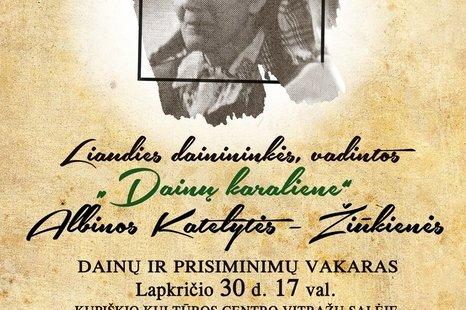 Albinos Katelytės - Žiūkienės dainų ir prisiminimų vakaras