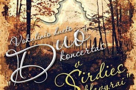 """Vokalinio dueto """"Duo"""" koncertas"""