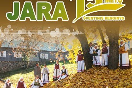 """Folkloro ansamblio """"JARA"""" 15 metų šventė!"""