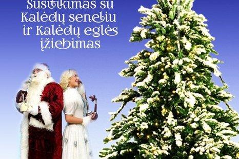 Susitikimas su Kalėdų seneliu ir Kalėdų eglės įžiebimas