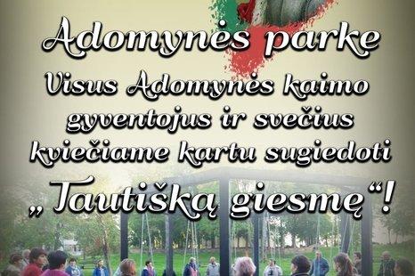 Tautiškos giesmės giedojimas Adomynės parke!