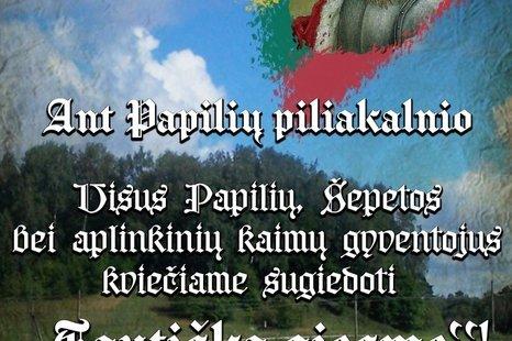 Tautiškos giesmės giedojimas ant Papilių piliakalnio!