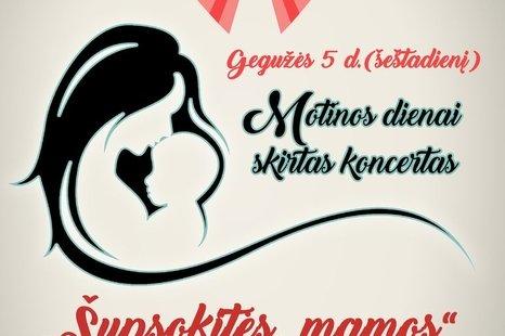 Motinos dienai skirtas koncertas Naiviuose!