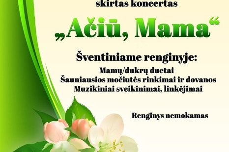 Tarptautinei Motinos dienai skirtas koncertas Subačiuje!