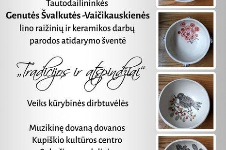 Genutės Švalkutės - Vaičikauskienės lino raižinių ir keramikos darbų parodos atidarymo šventė