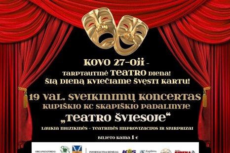Tarptautinė teatro diena! Sveikinimų koncertas