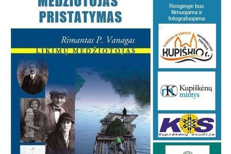 """Rimanto P. Vanago knygos """"Likimų medžiotojas"""" pristatymas"""