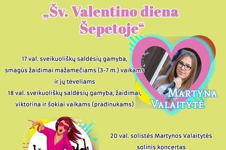 Šv. Valentino diena Šepetoje!