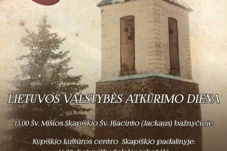 LIETUVOS VALSTYBĖS ATKŪRIMO DIENA SKAPIŠKYJE!